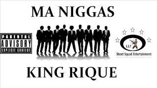 SST-KING RIQUE-MY NIGGA