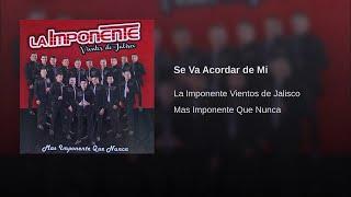 La Imponente Vientos de Jalisco - Se Va Acordar de Mi
