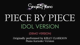Piece by Piece (Piano karaoke demo) Kelly Clarkson