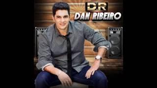 Dan Ribeiro - Na Hora da Raiva