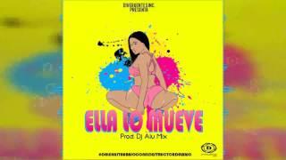Dj Alu Mix - Ella Lo Mueve Perreo 2K17