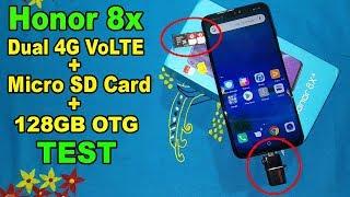 Honor 8x Dual 4G VoLTE + Micro SD Card + 128GB OTG Test🔥😲🔥