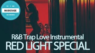 R&B Trap Love Beat Instrumental | RED LIGHT SPECIAL