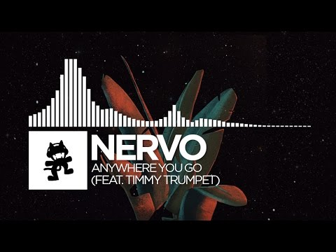 NERVO - Anywhere You Go (feat. Timmy Trumpet)