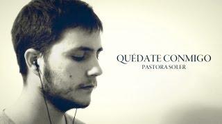 Quédate Conmigo - Piano Cover Pastora Soler - Eurovision 2012 by Dazel