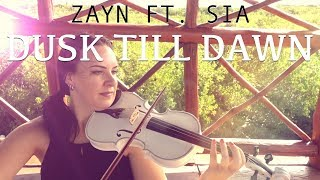 Dusk Till Dawn - Zayn ft. Sia for violin and piano (COVER)