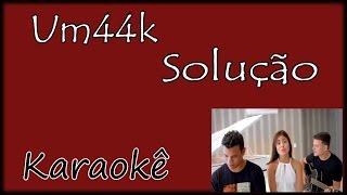 (KARAOKÊ VIOLÃO) Um44k - Solução Violão Instrumental Com cifra