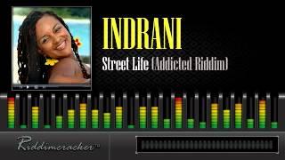 Indrani - Street Life (Addicted Riddim) [Soca 2014]