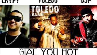 Crypy Ft Toledo Y DjP=Gial You Hot