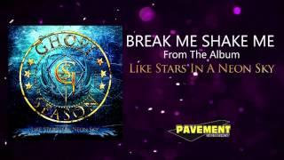 Ghost Season - Break Me, Shake Me (Official Audio)