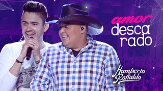 Humberto & Ronaldo - Amor Descarado ( DVD Playlist )