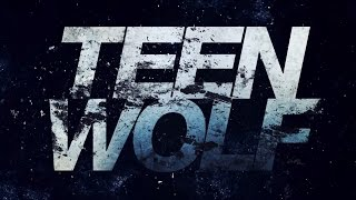 All Teen Wolf Theme Songs