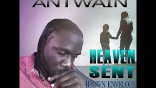 Antwain - Heaven Sent - 2017