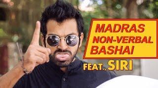 Rascalas | Madras Non-Verbal Bashai | Feat. SIRI