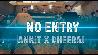 NO ENTRY | Dance Video | Ankit X Dheeraj