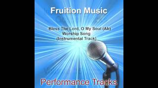 Bless The Lord, O My Soul (Ab) [Worship Song] [Instrumental Track] SAMPLE