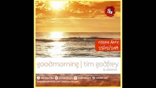 Tim Godfrey & Xtreme Crew - Good Morning