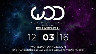 World of Dance Las Vegas 2016 | December 3, 2016 | #WODLV16