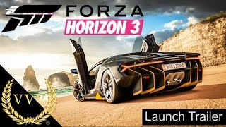 Forza Horizon 3 Launch Trailer