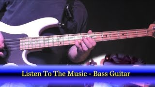 How to Play Bass - Listen to the Music by The Doobie Brothers - Bass Guitar Cover