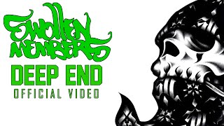 Swollen Members - Deep End