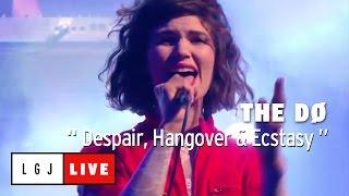 The Do - Despair, Hangover & Ecstasy - Live du Grand Journal
