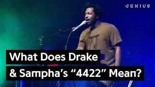 "What Does Drake & Sampha's ""4422"" Mean? | Genius News"