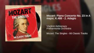 Mozart: Piano Concerto No. 23 in A major, K.488 - 2. Adagio