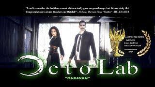 Octolab - Caravan (Official Video)