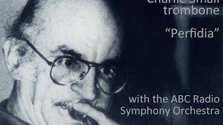 Perfidia - Charlie Small, trombone