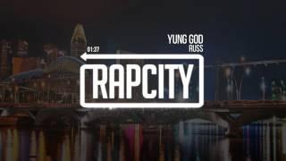Russ - Yung God (Prod. Russ)
