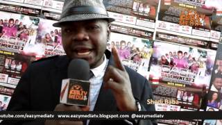 Shedi Baba Hypes EazymediaTv