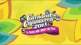 CARNAVAL DE CAJAMARCA 2018 | SPOT