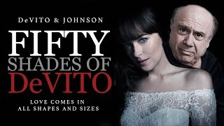 Fifty Shades of DeVito