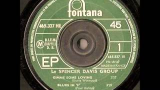The Spencer Davis Group - Gimme Some Lovin'. Stereo