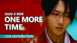 SUPER JUNIOR 슈퍼주니어 X REIK - ONE MORE TIME (Otra Vez) | Line Distribution