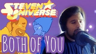 Steven Universe - Both of You (Cover by Caleb Hyles)