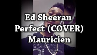Ed Sheeran - Perfect (COVER) Version Reggae Zouk (Créole mauricien) 2018 - JSB MORNING GAME