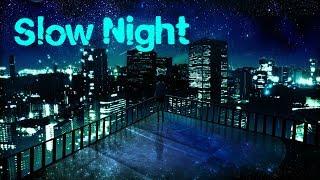 Slow Night [LoFi Hip-Hop]