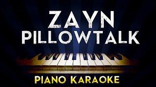ZAYN - PILLOWTALK | Lower Key Piano Karaoke Instrumental Lyrics Cover Sing Along