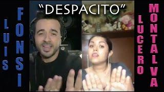 Luis Fonsi ft. Lucero Montalva - Despacito