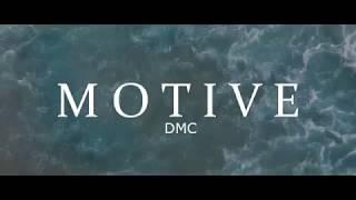DMC - M O T I V E (Lyrics Video)