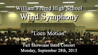 "Wind Symphony - ""Loco Motion"""