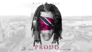 "Mical Teja - Proud ""2017 Release"" (Trinidad)"