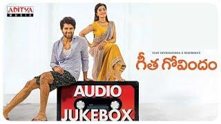 Geetha Govindam Full Songs Jukebox, Vijay Devarakonda, Rashmika Mandanna, Gopi Sundar
