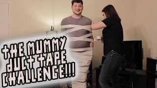 The Mummy Duct Tape Challenge!!!