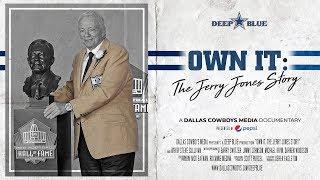 Deep Blue: Own It: The Jerry Jones Story | Dallas Cowboys 2019