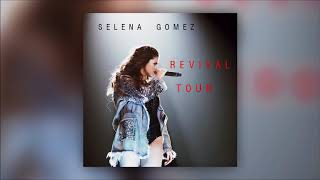 Selena Gomez - Revival Remix Revival Tour Studio Version