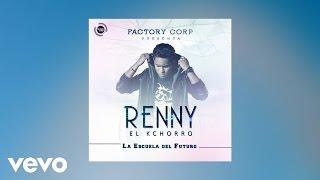 Renny El Kchorro - Igual Que Yo (Audio) ft. Jhonny D