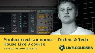 Techno & Tech House Production in Live - New Producertech course by Paul Maddox